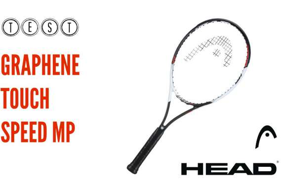 test raquette head graphene touch speed mp